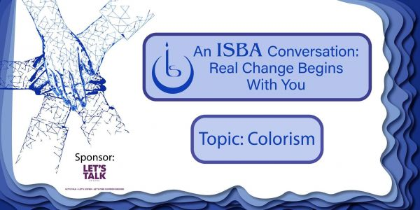 An ISBA Conversation: Real Change Begins With You